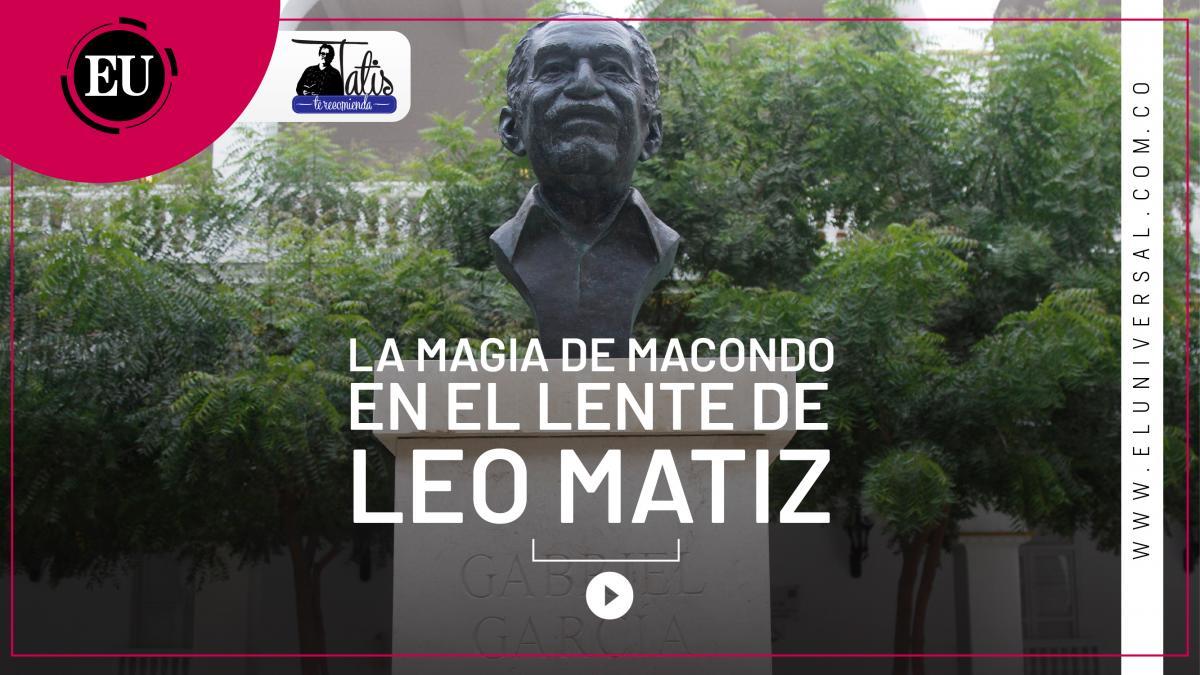 [Video] Tatis Recomienda: 5 razones para visitar la exposición fotográfica de Leo Matiz