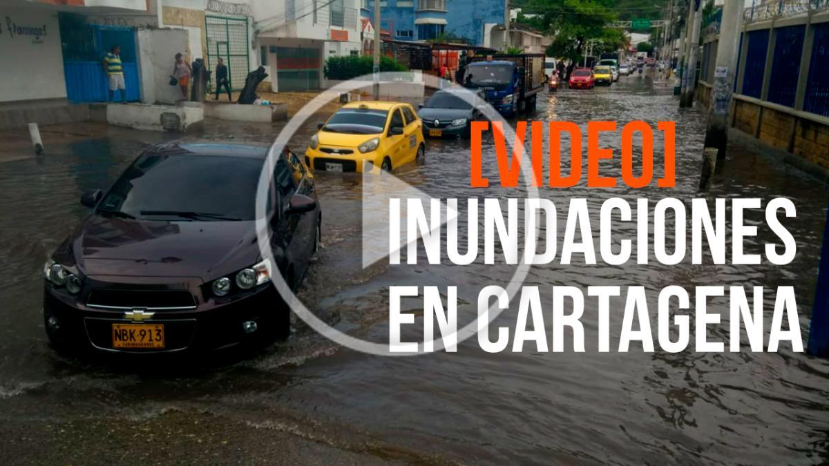 Videos de las mayores inundaciones por lluvias en Cartagena