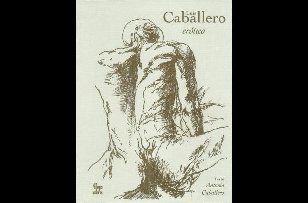 Portada libro: Luis Caballero erótico.