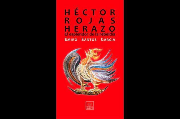Ensayo laureado sobre Héctor Rojas Herazo, escrito por Emiro Santos.