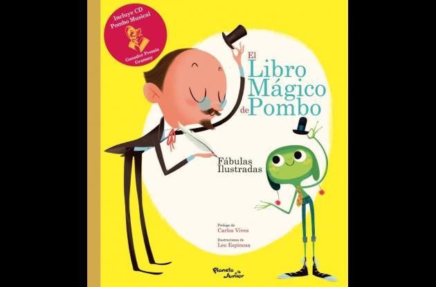 """""""El libro mágico de Pombo"""" es el bello libro con prólogo de Carlos Vives."""