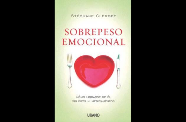 Sobrepeso emocional, libro de la doctora Stéphane Clerget
